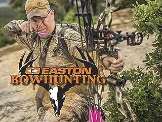Easton Bowhunting - Season 12
