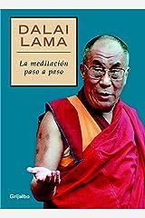 La meditación paso a paso Versión Kindle