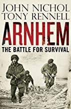 Arnhem: The Battle for Survival (English Edition)
