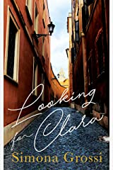 Looking for Clara: An Inspiring Women's Fiction Kindle Edition