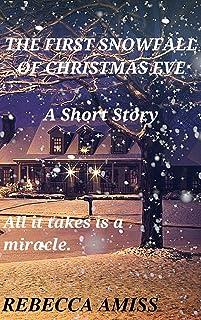 The First Snowfall of Christmas Eve