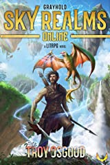 Grayhold: (Sky Realms Online Book 1): A LitRPG Series Kindle Edition