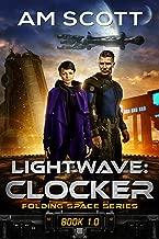 Lightwave: Clocker: Folding Space Series Book 1.0