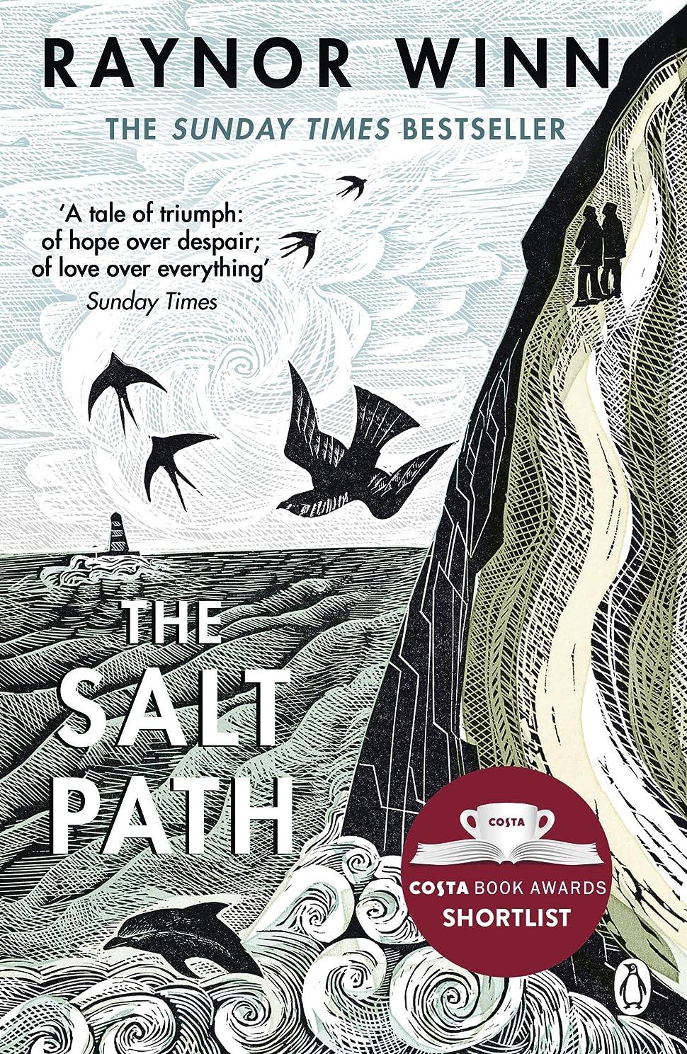 触覚酸っぱい容疑者The Salt Path: The Sunday Times bestseller, shortlisted for the 2018 Costa Biography Award & The Wainwright Prize (English Edition)