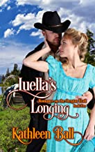Luella's Longing: A Christian Romance (Romance on the Oregon Trail Book 2)