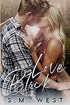 Love Block (The Love Lock Duet Book 1)
