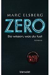 ZERO - Sie wissen, was du tust: Roman (German Edition) Kindle Edition