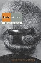 Corazon tan blanco / A Heart So White (Spanish Edition)