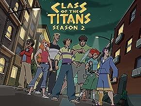 Class of the Titans Season 2