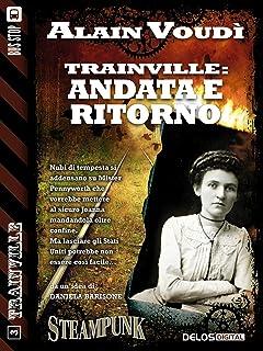 Trainville: Andata e ritorno: Trainville 3