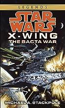 The Bacta War: Star Wars Legends (X-Wing) (Star Wars: X-Wing - Legends Book 4) (English Edition)