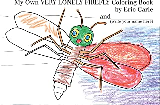 My Own Very Lonely Firefly Coloring Book