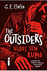 The Outsiders: Vidas Sem Rumo (Portuguese Edition) Kindle Edition