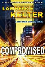Best Compromised: Thriller Suspense Series (Stephanie Chalice Thrillers Book 6) Review