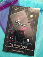 The Oracle Speaks: The Magic Moon Lenormand Guide and Workbook