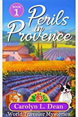PERILS IN PROVENCE: A World Traveler Cozy Mystery (book 1) (English Edition) eBook Kindle