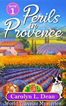 PERILS IN PROVENCE: A World Traveler Cozy Mystery (book 1) (English Edition)