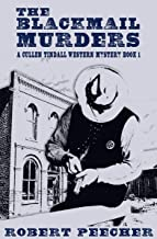 The Blackmail Murders: A Western Frontier Adventure (A Cullen Tindall Western Mystery Book 1)