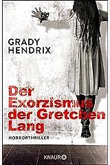Der Exorzismus der Gretchen Lang: Horrorthriller (German Edition) eBook Kindle