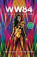 Wonder Woman 1984: The Deluxe Junior Novel