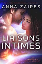 Liaisons Intimes (Les Chroniques Krinar: Volume 1) (French Edition)