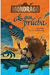 Mondragó. La gran prueba. Libro 1 (Spanish Edition) Kindle Edition