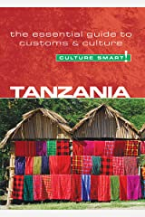 Tanzania - Culture Smart!: The Essential Guide to Customs & Culture Kindle Edition