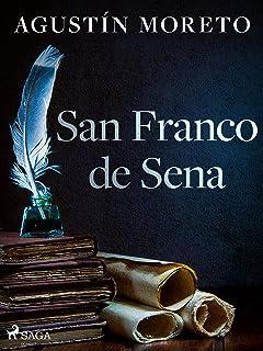 San Franco de Sena (Spanish Edition)