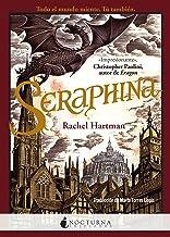 Seraphina (Spanish Edition)