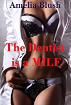 The Dentist is a MILF