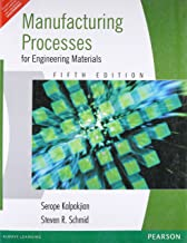 Manufacturing Processes for Engineering Materials (5th Edition)