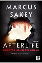 Afterlife - Unser Tod ist nur der Anfang Kindle Ausgabe