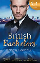 British Bachelors: Rich And Powerful - 3 Book Box Set (Tea for two)