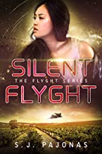 Silent Flyght (The Flyght Series Book 5)