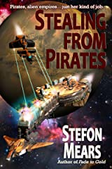 Stealing from Pirates Kindle Edition
