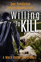 Willing To Kill, The Executioner: Mack Bolan Short Story
