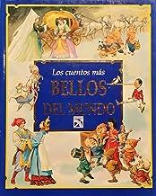 Los Cuentos Mas Bellos Del Muno/ the Most Beautiful Stories of the World