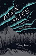 Dark Skies: A Journey into the Wild Night
