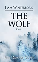 I Am Wínterborn – The Wolf: Book 1