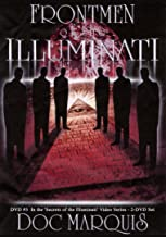 Front Men of the Illuminati 3 1/4 Hours