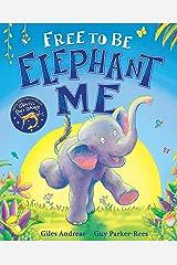 Free to Be Elephant Me Kindle Edition