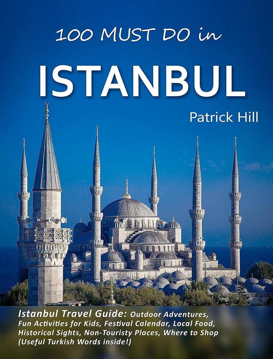 ロードされたベアリングドナウ川Istanbul Travel Guide: Outdoor Adventures, Fun Activities for Kids, Festival Calendar, Local Food, Historical Sights, Non-Touristy Places, Where to Shop ... Turkish Words inside!) (English Edition)