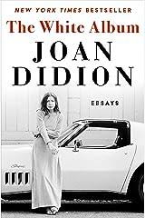 The White Album: Essays Kindle Edition