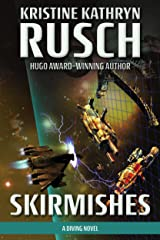 Skirmishes: A Diving Novel (The Diving Series Book 6) Kindle Edition