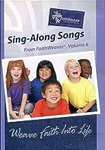 Sing-Along Songs: From FaithWeaver (Volume 6)