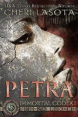 Petra (Immortal Codex Book 1) Kindle Edition