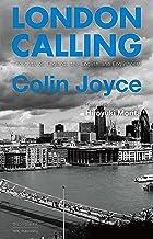 表紙: LONDON CALLING Thoughts on England, the English and Englishness | 森田 浩之