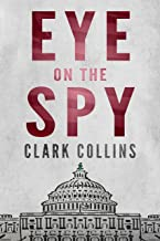 Eye on the Spy: Thriller de Espionaje (Nicholson & Grabowski nº 5) (Spanish Edition)
