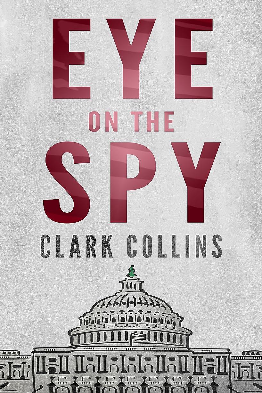 記述する天文学発明するEye on the Spy: Tomes 1 à 3 : Thriller d'espionnage (Nicholson & Grabowski t. 4) (French Edition)