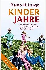 Kinderjahre: Die Individualität des Kindes als erzieherische Herausforderung Kindle Ausgabe